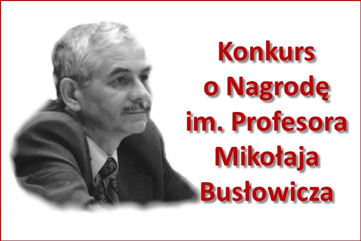 Konkurs o nagrodę im. prof. Mikołaja Busłowicza