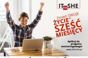Program mentoringowy: IT for She
