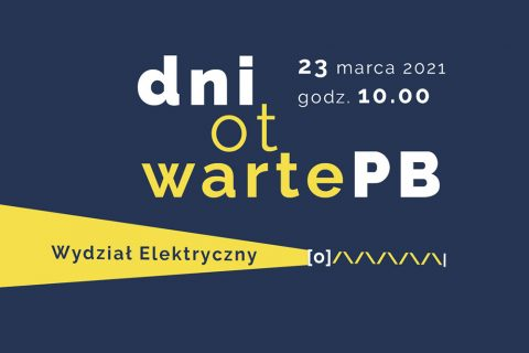 Dni otwarte PB online Wydział Elektryczny 23 marca godz. 10